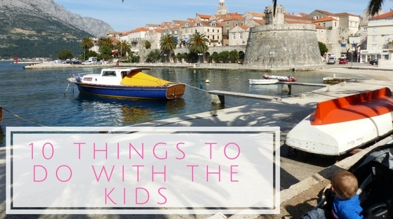 Things to do on Korcula - With the Kids